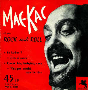 MAC KAC et son ROCK AND ROLL Ep_mac_kac7830
