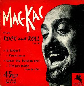 MAC KAC et son ROCK AND ROLL Ep_mac_kac7850