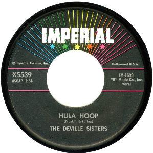 The Deville Sisters Hula Hoop - Deep In Love